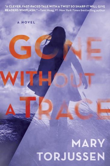 Release Day Feature + Giveaway! Gone Without A Trace by Mary Torjussen