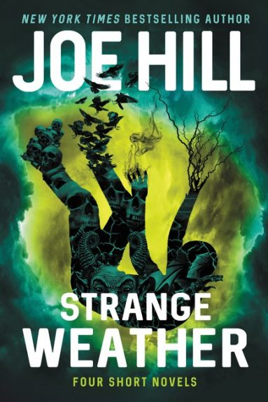 Waiting on Wednesday – Strange Weather: Four Short Novels by Joe Hill