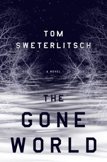 Waiting on Wednesday – The Gone World by Tom Sweterlitsch