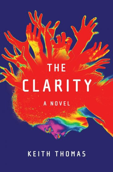 Waiting on Wednesday – The Clarity: A Novel by Keith Thomas