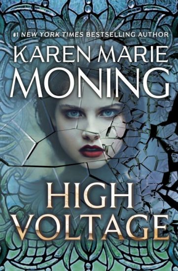 Waiting on Wednesday – High Voltage (Fever #10) by Karen Marie Moning