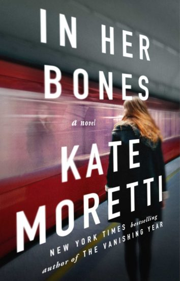 Waiting on Wednesday – In Her Bones: A Novel by Kate Moretti