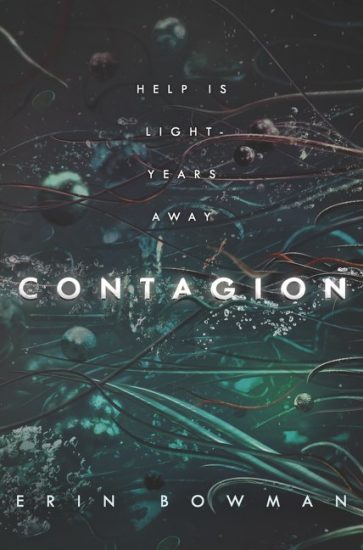 Waiting on Wednesday – Contagion (Contagion #1) by Erin Bowman