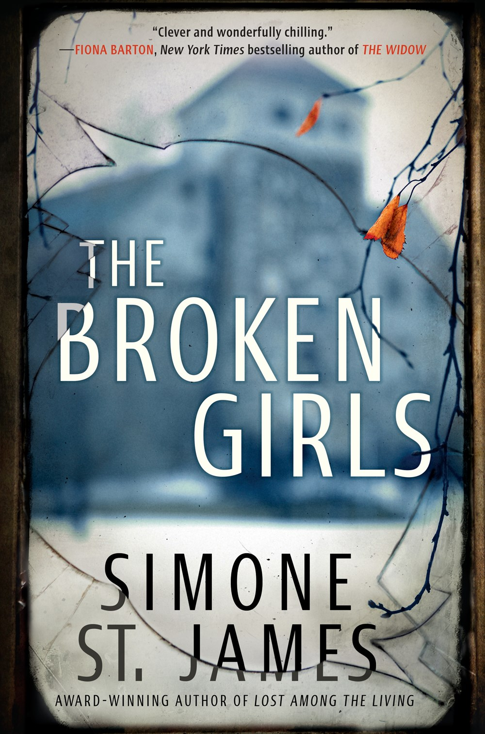 Book Review – The Broken Girls by Simone St. James