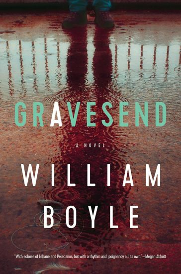 Waiting on Wednesday – Gravesend: A Novel by William Boyle