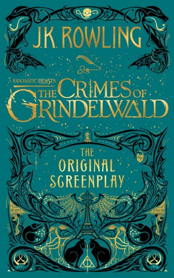 Book Review – Fantastic Beasts: The Crimes of Grindelwald – The Original Screenplay by J.K. Rowling