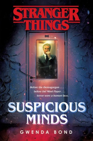 Waiting on Wednesday – Suspicious Minds (Stranger Things #1) by Gwenda Bond