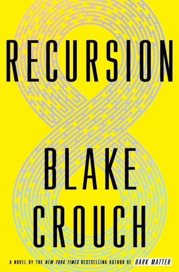 Waiting on Wednesday – Recursion by Blake Crouch