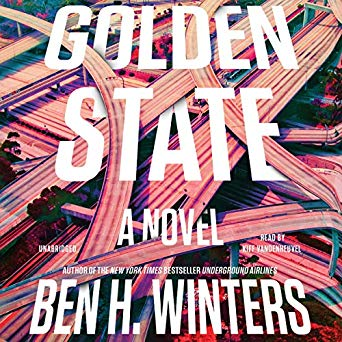 Golden State by Ben H. Winters