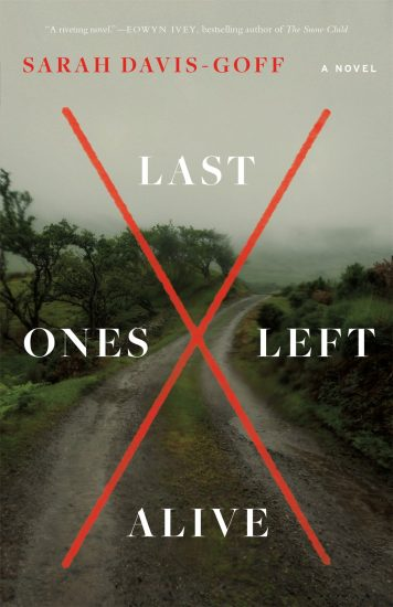 Waiting on Wednesday | Last Ones Left Alive by Sarah Davis-Goff