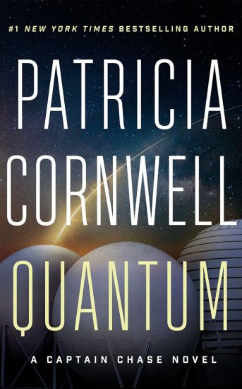 Waiting on Wednesday – Quantum (Captain Chase #1) by Patricia Cornwell
