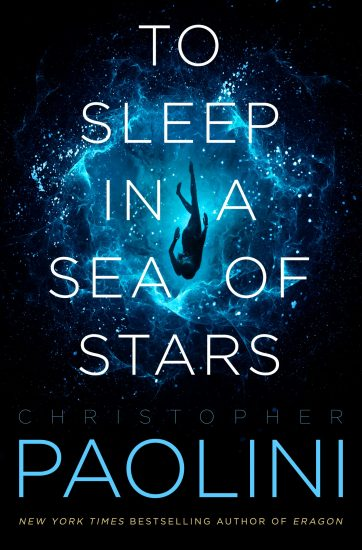 Exclusive Excerpt | To Sleep in a Sea of Stars by Christopher Paolini