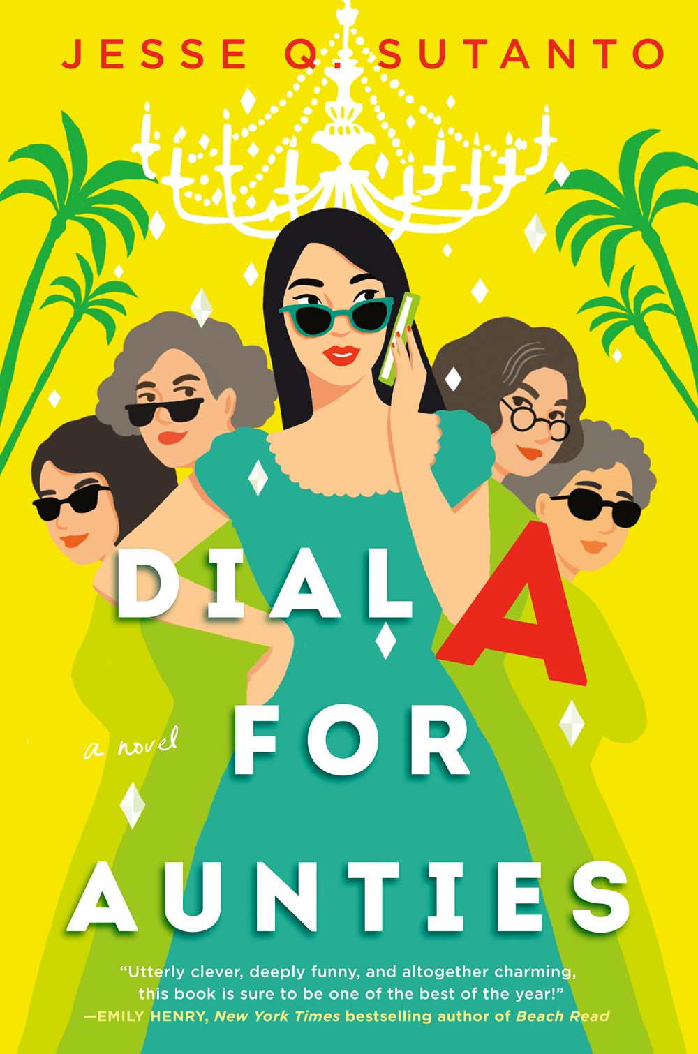 Release Day Feature | Dial A for Aunties by Jesse Q. Sutanto