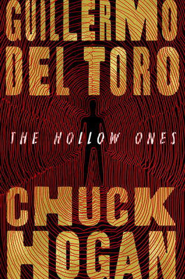 The Hollow Ones by Guillermo del Toro, Chuck Hogan