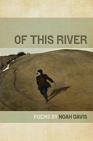 Of This River by Noah Davis
