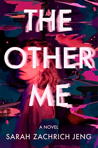 The Other Me by Sarah Zachrich Jeng